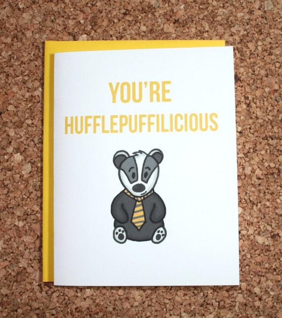 Harry Potter Card Hufflepuff You Re Hufflepuffilicious