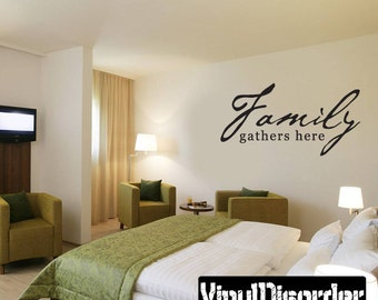 Family Gathers Here - Vinyl Wall Decal - Wall Quotes - Vinyl Sticker - Fa017FamilygathersiET