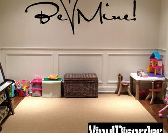 Be Mine - Vinyl Wall Decal - Wall Quotes - Vinyl Sticker - Hd053ET