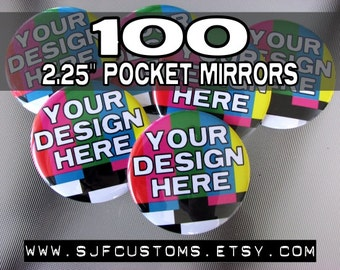 "100 CUSTOM 2.25"" Pocket Mirrors"