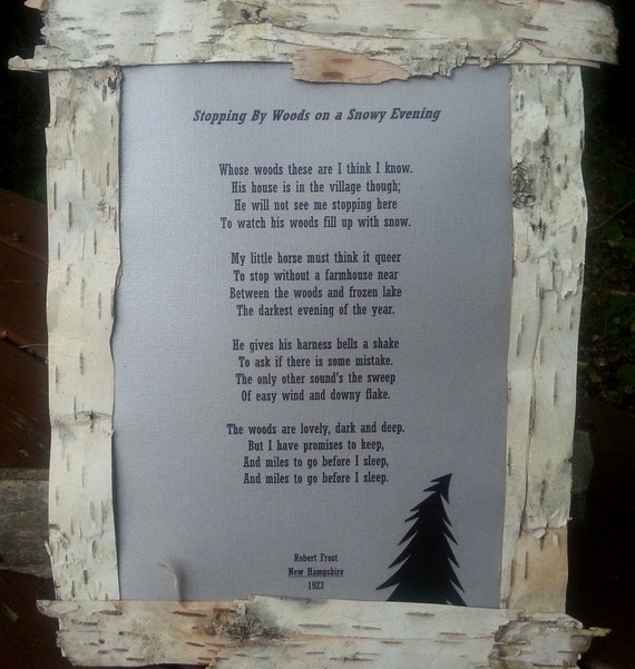 review robert frost s stopping by woods 'stopping by woods on a snowy evening' is considered as a masterpiece since it  was written in 1922 and published one year later this poem certainly.