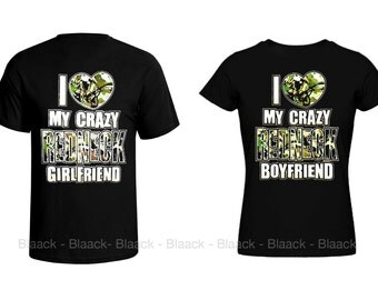 Couple T-shirt - I Love my Crazy Redneck Girlfriend & Boyfriend - 2 Couple Tees -  Matching Love Crewneck T-shirts