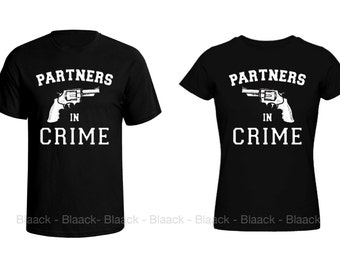 Couple T-shirt - Partners in Crime - 2 Couple Tees -  Matching Love Crewneck T-shirts