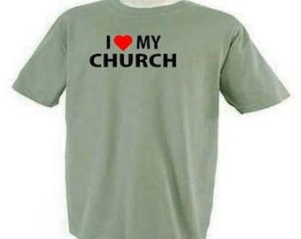 I Love My Church Inspirational T-Shirt