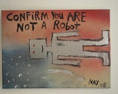 Confirm you are Not a Robot Word Art Text Painting Small Canvas Panel