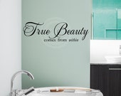 True Beauty Comes From Within vinyl lettering wall saying decal sticker