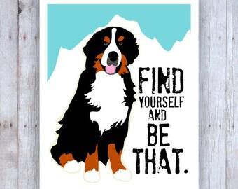 Bernese Mountain Dog Art, Swiss Mountain Dog, Dog Print, Dog Poster, Mountain Art, Dog Wall Art, Dog Lover Gift, Inspirational Art
