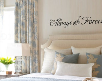 Always and Forever Wall art wall decal, wall quote vinyl lettering vinyl wall quote Always and Forever