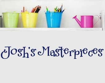 Masterpieces Wall Decal - Personalized Wall Decals - Custom Childrens wall decal - Your child's Masterpieces - Nursery wall decal