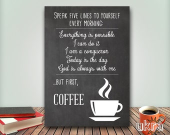BUT FIRST Coffee KITCHEN Printable,Coffee Art Print,Chalkboard Printable,Instant download,Kitchen Wall Art,Coffee Quote,Motivational poster