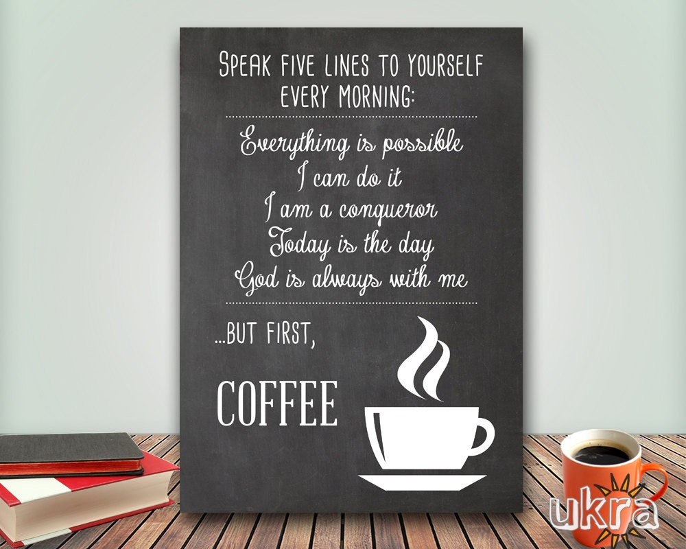 Coffee Quotes: BUT FIRST Coffee KITCHEN PrintableCoffee Art PrintChalkboard