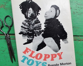 Floppy Toys Vintage 1960s 1970s Sewing Book Brenda Morton fabric circles toys monkey dog snake clown dolls animals 60s 70s sewing patterns