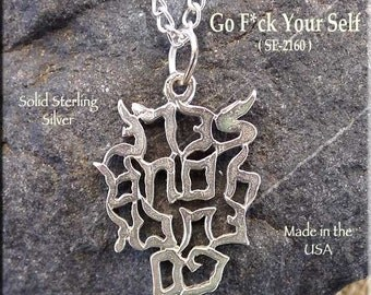 Sterling Silver Go Fuck Your Self Pendant, Mature Naughty Words Necklace - Go Fuck YourSelf Mature Jewelry SE-2160