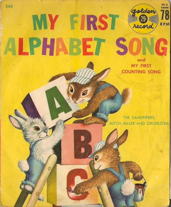 My First Alphabet Song and My First Counting Song - The Sandpipers, Mitch Miller and Orchestra - 1959 - 78 RPM record