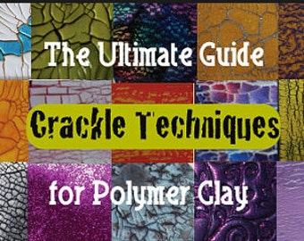 Polymer Clay Tutorial Ultimate Guide To Crackle Techniques Art and Craft Jewelry