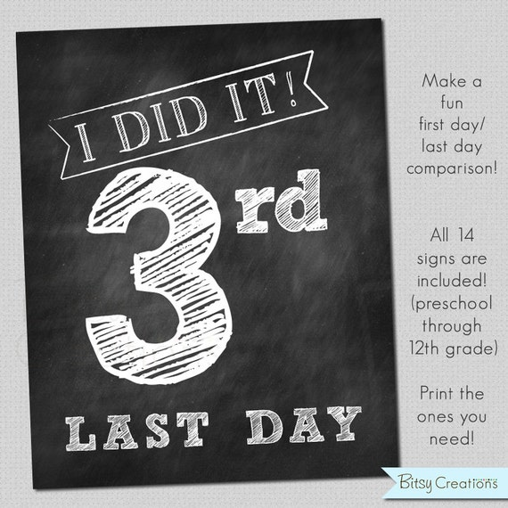 LAST Day of School Printable Signs INSTANT DOWNLOAD Chalkboard Printable School Signs
