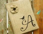 Bird Letter - Monogram Burlap Journal Cover w. Notebook - Garden Journal - Journal Lined  or Journal Blank -  Personalized Journal