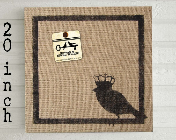 Bird with Crown - Burlap  covered Cork Message Board 20 inch