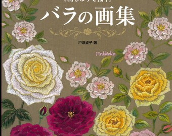 ROSES Embroidery Japanese Craft Book