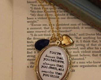 Winnie the Pooh Quote  Necklace. You're braver than you believe, stronger than you seem, and smarter than you think
