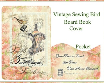 Vintage Sewing Bird Printable Board Book Project with Covers, 4 Inside Pages, Journaling Card Insert INSTANT DOWNLOAD Digital Printable