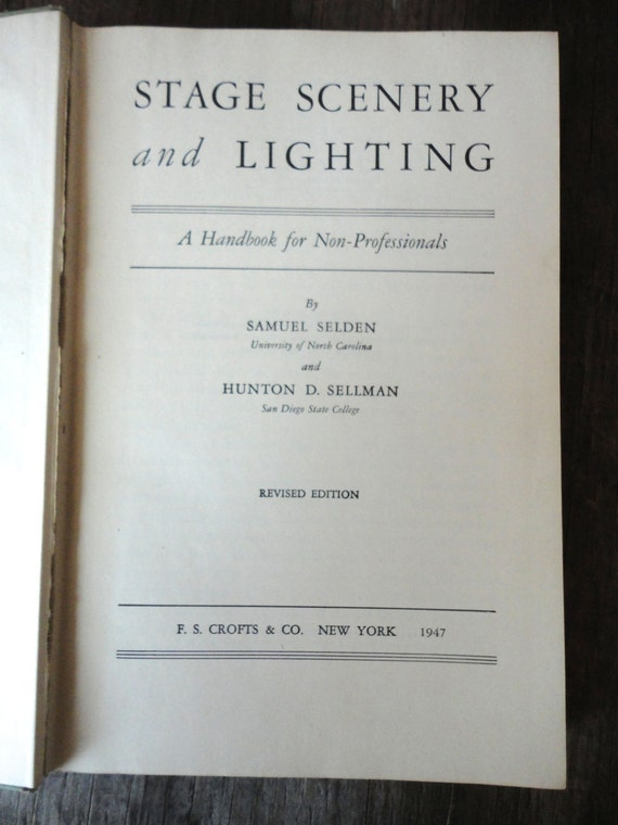Stage Scenery and Lighting: A Handbook for Non-Professionals