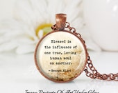 Round Large Glass Bubble Pendant Necklace- Blessed Is The Influence Of One True Love George Eliot Quote 1
