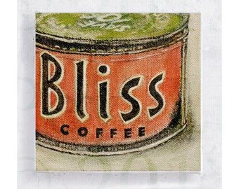 Follow Your Bliss -  Ad Art  - Realism Still Life - Fine Art Print - 5x5 Canvas Print on Art Block - Wall Art - Vintage Tin Label Art
