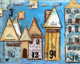 Houses, Whimsical Print mixed media, Fears Behind