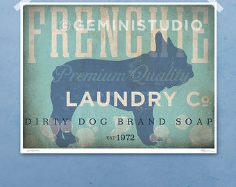 French Bulldog frenchie dog laundry company laundry room artwork giclee archival signed artists print by stephen fowler Pick A Size