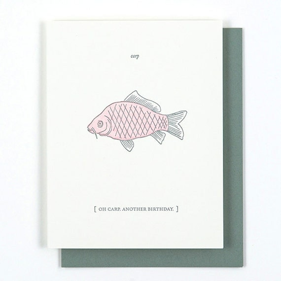 Oh Carp Another Birthday card