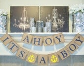 Ahoy It's a Boy baby shower banner, nautical theme, baby shower, sign, baby shower decorations, nursery decoration, baby room , photo prop