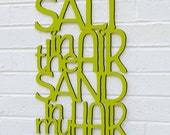 Salt in the Air, Sand in my Hair (beach, ocean, sea, sign, word art)