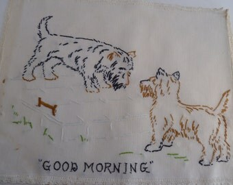 """Scottie Dog Terrier Embroidery - """"Good Morning""""  10"""" x 13"""""""