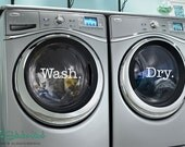 Wash. Dry. - Simple Style - Laundry Room Decor - Vinyl Lettering - Wall Decals - Wall Art Words - Washer Dryer -Text Door Sticker Decal 1718