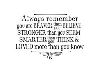 You are braver than you believe - custom color - Inspirational wall decals for kids - Winnie the Pooh quote