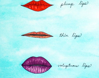 Everyone Has Different Lips