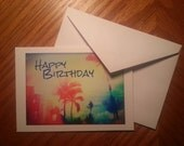 Photo Note Card - Happy Birthday - Edited Colorful Rainbow Beach Ocean Palm Trees Photo on White Cardstock