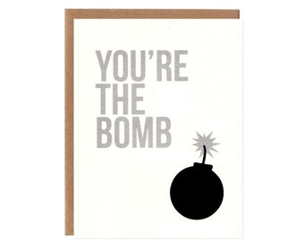 You're the Bomb -- Funny Birthday Card