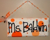 RESERVED Listing for figgy2 - Teacher Name Sign