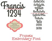 Francis Embroidery Font Includes 6 Sizes