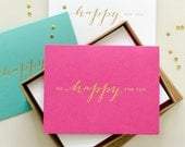 Letterpress Gold Foil Congratulations Greeting Card - So Happy For You (Pink, Turquoise or White)