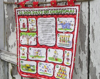 12 Dog Days of Christmas A Quilted Wall Hanging for Dog Lovers!