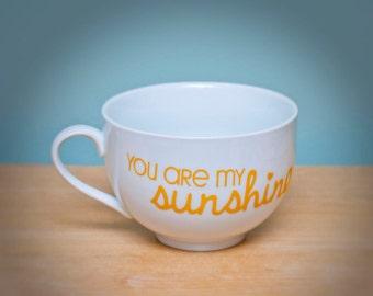 you are my sunshine oversized mug