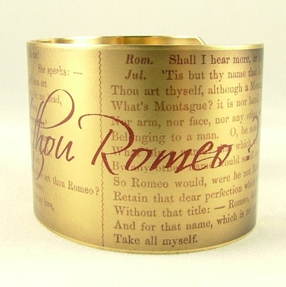 Romeo and Juliet by Shakespeare 'Wherefore Art Thou' Romantic Brass Cuff Bracelet