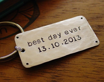 Best Day Ever Key Chain, Personalized Wedding Date, Hammered Nickel,Custom Hand Stamped,Anniversary Gift,Groom Gift,Bride Gift,Mens Keychain