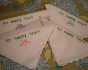 For Happy Tears Hankies-Tears of Joy  Hankerchiefs-set of 3- Mother of Bride-Wedding Mom Dad Bridesmaids