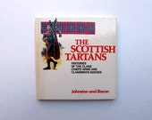 the Scottish Tartans Reference Book History of the Clans Chiefs Arms and Clansmens Badges