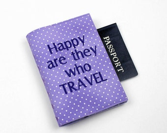 Fabric Passport Cover with Velcro Closure, Lavender, Happy Are They Who TRAVEL, Word Art, Travel Quote