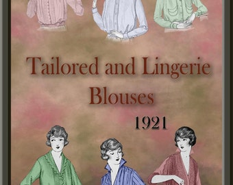 1920s Tailored and Lingerie Blouse Downton Abbey, Miss Fisher, Gatsby.